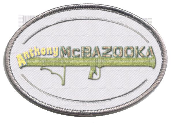 Anthony McBazooka patch