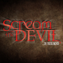 20130211080038-5917_screamatthedevil_logo_e