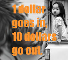 20130517142337-1_dollar_goes_in_10_dollars_goes_out