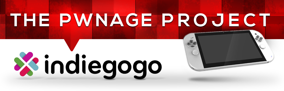 The PWNAGE Project - Take Your Game Anywhere   Indiegogo