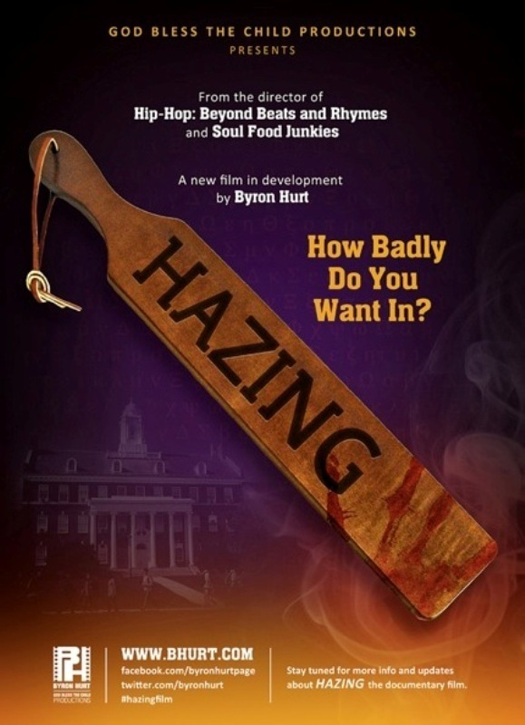 """Hazing"" a new film in development by Byron Hurt"