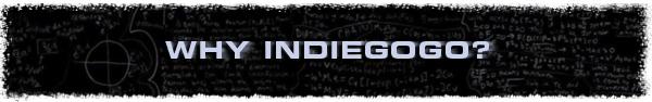 Why Indiegogo?